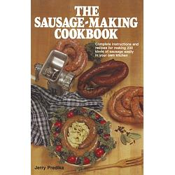 The Sausage Making Cookbook 1